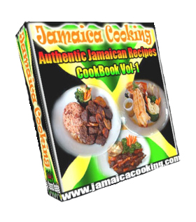 Jamaica Cooking - Authentic Jamaican Recipes - CookBook Vol-1